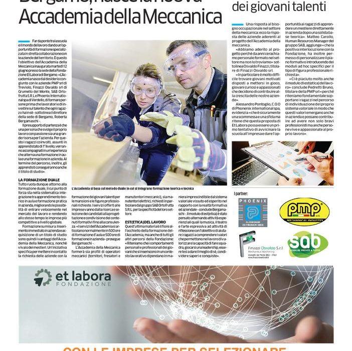 Siamo orgogliosi di condividere con voi la nascita della nuova Accademia della Meccanica inaugurata martedì 12 giugno 2018 presso la sede della Fondazione Et Labora di Bergamo. l'articolo di giornale pubblicato oggi sul quotidiano l'Eco di Bergamo
